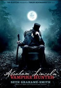Abraham Lincoln: Vampire Hunter (2012) ประธานาธิบดี ลินคอล์น นักล่าแวมไพร์