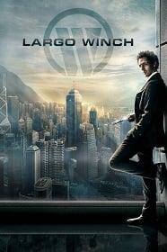 Largo Winch (2008) รหัสสังหารยอดคนเหนือเมฆ