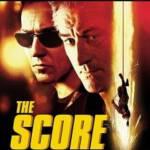 The Score (2001) เดอะสกอร์ ผ่ารหัสปล้นเหนือเมฆ