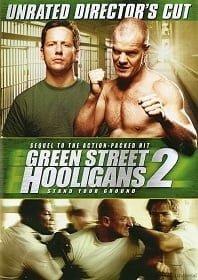 Green Street Hooligans 2 Stand your Ground (2009) ฮูลิแกนส์ อันธพาลลูกหนัง 2
