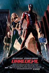 Daredevil (2003) แดร์เดฟเวิล มนุษย์อหังการ