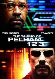 The Taking of Pelham 1 2 3 2009 ปล้นนรก รถด่วนขบวน 123