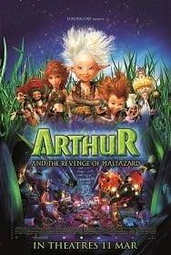 Arthur and The Revenge Of Maltazard (2009) อาร์เธอร์ 2 ผจญภัยเจาะโลกมหัศจรรย์