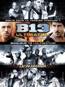 District B13 Ultimatum (2009) คู่ขบถ คนอันตราย 2