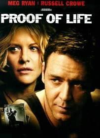 Proof of Life 2000 ยุทธการวิกฤตตัวประกันข้ามโลก