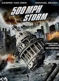 500 MPH Storm (2013) พายุมหากาฬถล่มโลก