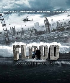 Flood มหาอุทกวิบัติถล่มลอนดอน