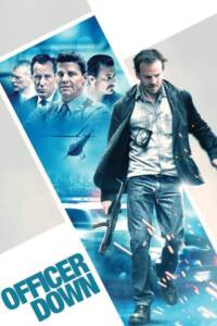 Officer Down (2013) ตำรวจดุโค่นไม่ลง