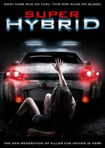 Super Hybrid (2010) สี่ล้อพันธุ์นรก
