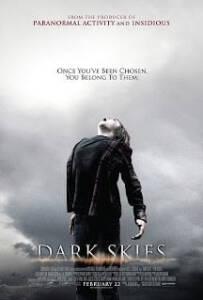 Dark Skies (2013) : มฤตยูมืดสยองโลก