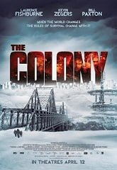 The Colony เมืองร้างนิคมสยอง