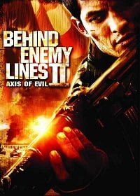 Behind Enemy Lines 2 Axis of Evil 2006 บีไฮด์ เอนิมี ไลน์ 2 ฝ่าตายปฏิบัติการท้านรก
