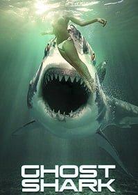 Ghost Shark ฉลามปีศาจ