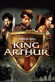 King Arthur 2004 ศึกจอมราชันย์อัศวินล้างปฐพี