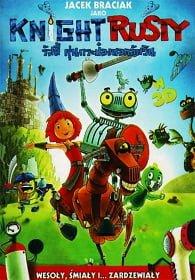 Knight Rusty [2013] รัสตี้ หุ่นกระป๋องยอดอัศวิน