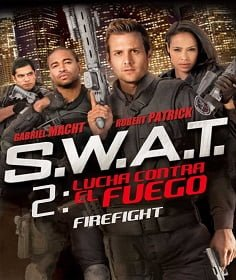 S.W.A.T.: Firefight (2011) ส.ว.า.ท. หน่วยจู่โจมระห่ำโลก 2