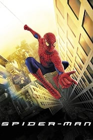 Spider Man 1 (2002) ไอ้แมงมุม ภาค 1