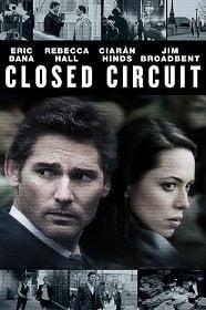 Closed Circuit (2013) ปิดวงจร ล่าจารชน