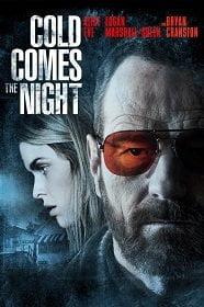 Cold Comes the Night คืนพลิกนรก