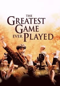 The Greatest Game Ever Played (2005) เกมยิ่งใหญ่…ชัยชนะเหนือความฝัน