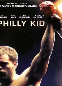 The Philly Kid (2012) นักสู้สังเวียนเดือด
