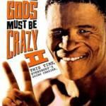 The Gods Must Be Crazy II (1989) เทวดาท่าจะบ๊องส์ ภาค 2