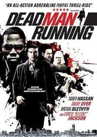 Dead Man Running หลังชนฝาเดินหน้าลุย