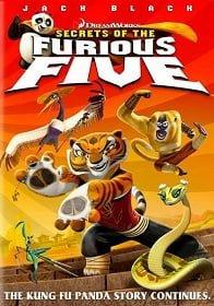 Kung Fu Panda: Secrets of the Furious Five กังฟูเเพนด้า: ผ่าตำนาน5ผู้พิทักษ์ ป่วนยุทธจักร