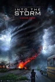 Into the Storm: อินทู เดอะ สตอร์ม โคตรพายุมหาวิบัติกินเมือง