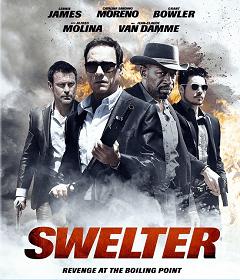 Swelter (2014) ปล้นฉะนรก