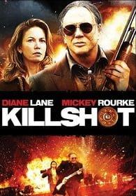 Killshot (2008) พลิกนรก