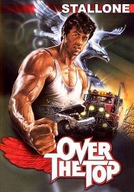 Over the Top (1987) พ่อครับ…อย่ายอมแพ้