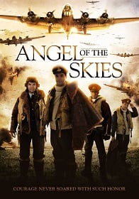Angel of the Skies (2013) ภารกิจพิชิตนาซี