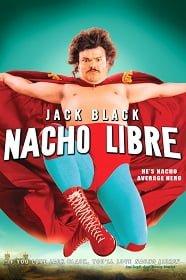 Nacho Libre (2006) นายนักบุญ คุณนักปล้ำ