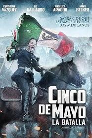 Cinco De Mayo The Battle สมรภูมิเดือดเลือดล้างแผ่นดิน