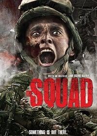 The squad สมรภูมิป่ามรณะ
