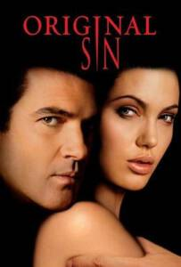 Original Sin (2001) ล่าฝันพิศวาส