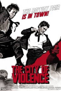 The City Of Violence (2006) โหดคู่สู้ไม่ถอย
