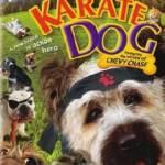 The Karate Dog (2005) ตูบพันธุ์เกรียนเดี๋ยวเตะเดี๋ยวกัด