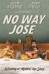 No Way Jose (2015) ขาร็อค ขอรักอีกครั้ง