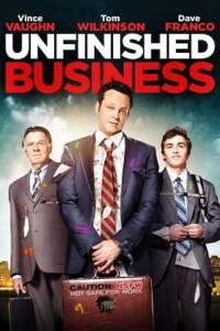 Unfinished Business 2015 ทริปป่วน กวนไม่เสร็จ