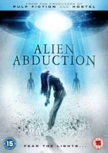 Alien Abduction เปิดแฟ้มลับ เอเลี่ยนยึดโลก