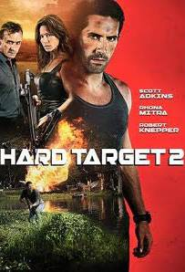 Hard Target 2 2016 คนแกร่งทะลวงเดี่ยว 2