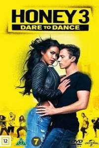 Honey 3 Dare to Dance (2016) ขยับรัก จังหวะร้อน 3