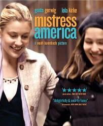 Mistress America (2015) มีซ-ทเร็ซ อเมริกา