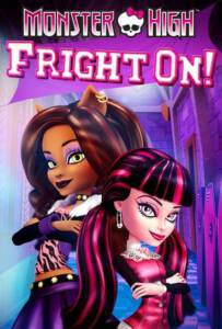 Monster High Fright On 2011 มอนสเตอร์ไฮ ศึกแก๊งคู่กัด