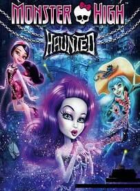 Monster High Haunted 2015 มอนสเตอร์ ไฮ หลอน