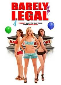 Barely Legal (2011) 18 เป๊ะ เส้นตายสลายจิ้น