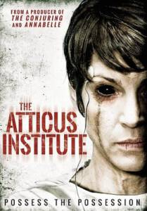 The Atticus Institute 2015 วิญญาณหลอน เฮี้ยนสุดนรก