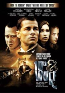 10th & Wolf (2006) ข้าคนนี้ ต้องคำนับ